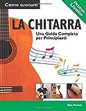 Come suonare la Chitarra - Una Guida Completa per Principianti