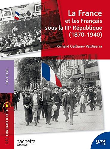 La France et les Français sous la IIIe République (1870-1940)