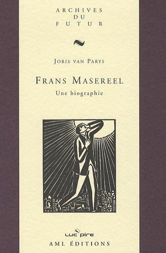 Frans Masereel : Une biographie