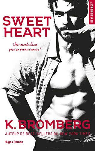 Sweet heart (New Romance) par K Bromberg