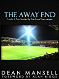 The Away End (English Edition)