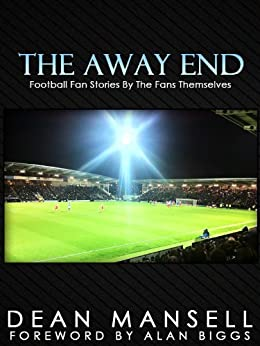 The Away End by [Mansell, Dean]