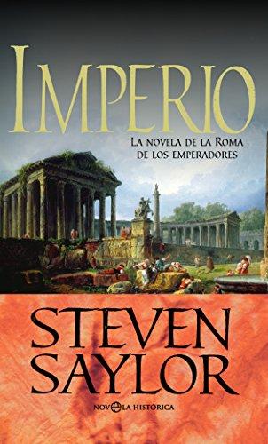 Imperio (Novela Historica(la Esfera)) por Steven Saylor