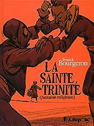 La Sainte Trinité: Fantaisie religieuse