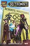 Age of X-Man N° 4 - Gli X-Tremisti - Panini Comics - ITALIANO #MYCOMICS