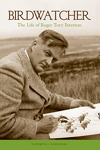 Birdwatcher: The Life of Roger Tory Peterson