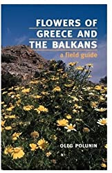 Flowers of Greece and the Balkans: A Field Guide (Oxford Paperbacks) by Oleg Polunin (1987-07-02)