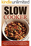Slow Cooker: One Month Of Make Ahead Meals Including Carnitas, Jambalaya, And Chicken Slow Cooker Recipes-Just Drop Everything In The Slow Cooker And Sashay ... Recipes, Make Ahead Meals, Freezer Meals)