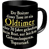 Fun Tasse Mit Spruch Oldtimer Zum 70. Geburtstag   70 Jahre