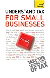 Teach Yourself Understand Tax for Small Businesses