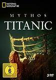 National Geographic - Mythos Titanic [3 DVDs]