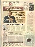 FIGARO ECONOMIE (LE) [No 21021] du 02/03/2012 - ROBERT PEUGEOT - L'ACCORD AVEC GM EST HISTORIQUE - VIRGIN SE PREPARE A QUITTER LES CHAMPS-ELYSEES - AREVA ESSUIE UNE PERTE DE 2.4 MILLIARDS D'EUROS - LES BONNES FEES DU PLAT PAYS SE PENCHENT SUR LE BERCEAU DE BELFIUS - L'ENSEIGNE MULTIMEDIA SURCOUF PLACEE EN REDRESSEMENT JUDICIAIRE - ARCELOR MITTAL - L'EPSOIR RENAIT A FLORANGE - SWATCH - LE GROUPE SUISSE VEUT CONTINUER A CROITRE PLUS VITE QUE LE MARCHE