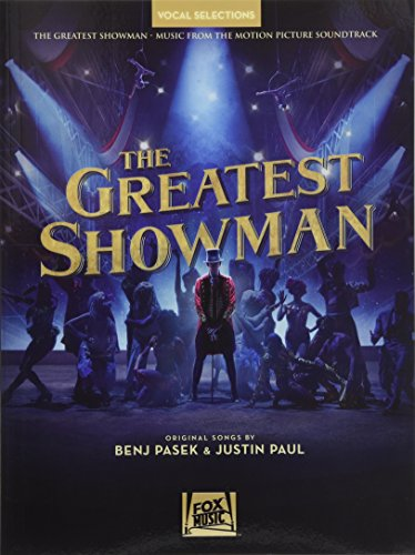 The Greatest Showman - Vocal Selections: Vocal Line with Piano Accompaniment