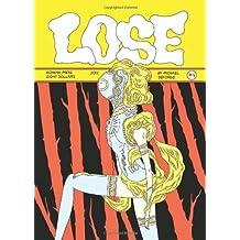 Lose #4 by Michael DeForge (2012-09-15)