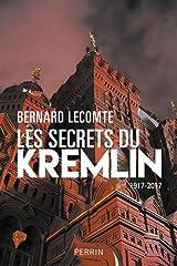 Les secrets du Kremlin