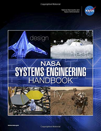 NASA Systems Engineering Handbook: NASA/SP-2016-6105 Rev2 (Full Color Paperback)