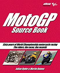 MotoGP Source Book: Sixty Years of World Championship Motorcycle Racing