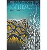 { [ IN THE FOOTSTEPS OF THE BEHEMOTH ] } By Leeves, Sam (Author) Jul-10-2013 [ Paperback ]