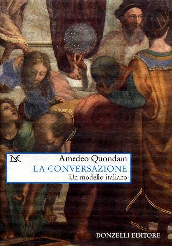 La conversazione. Un modello italiano