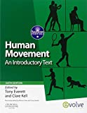 Human Movement: An Introductory Text, 6e (Physiotherapy Essentials)