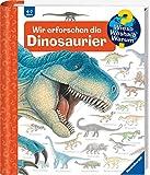 Wir erforschen die Dinosaurier (Wieso? Weshalb? Warum?, Band 55) - Angela Weinhold