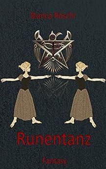 Runentanz (Hoffnung für Asgard 1) von [Röschl, Bianca]