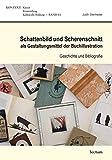 Schattenbild und Scherenschnitt als Gestaltungsmittel der Buchillustration: Geschichte und Bibliografie (KONTEXT)