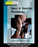 BIOS Instant Notes in Sport and Exercise Physiology: Written by Karen Birch, 2004 Edition, (New Ed) Publisher: Taylor & Francis [Paperback]