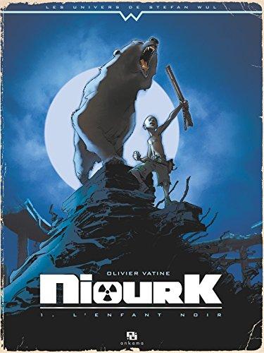 Niourk - Tome 1 - L'Enfant noir par Olivier Vatine