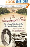 The Housekeeper's Tale: The Women Who...