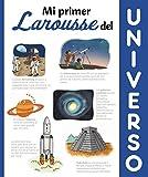 Mi primer Larousse del universo (Larousse - Infantil / Juvenil - Castellano - A Partir De 8 Años)