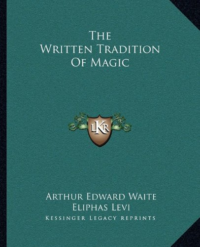 The Written Tradition of Magic