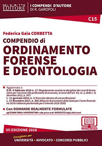 Compendio di ordinamento forense e deontologia. Con Contenuto digitale per accesso on line