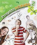 Progetto scienze. Per la Scuola media. Con DVD. Con e-book. Con espansione online: 2