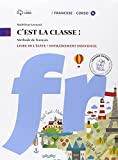 C'est la classe. Livre de l'élève-Narrativa-Tableau de conjugaisons. Per la Scuola media e CD Audio. Con CD Audio formato MP3. Con e-book. Con espansione online: 1