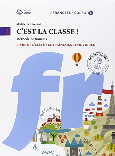 C'est la classe. Livre de l'lve-Narrativa-Tableau de conjugaisons. Per la Scuola media e CD Audio. Con CD Audio formato MP3. Con e-book. Con espansione online: 1