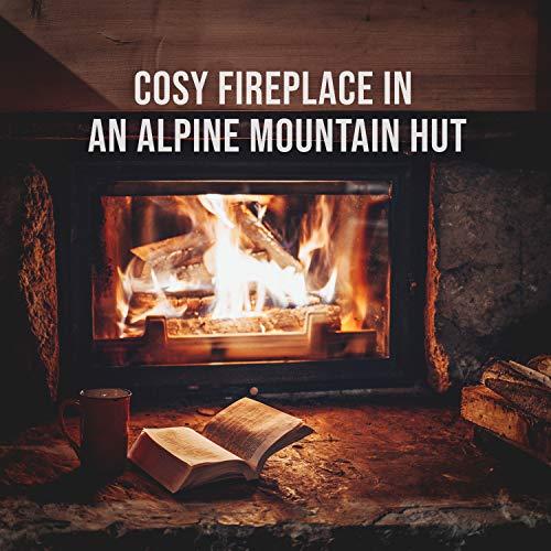 Alpine Hüte - Cosy Fireplace in an Alpine Mountain