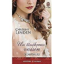 Scandales (Tome 2) - Un ténébreux voisin (French Edition)