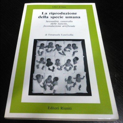 La riproduzione della specie umana (Libri di base)