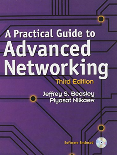 A Practical Guide to Advanced Networking and Cisco CCENT ICND1 100-101 Network Simulator Bundle por Jeffrey S. Beasley