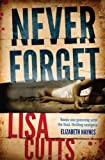Never Forget by Lisa Cutts (2013) Paperback