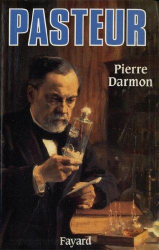 Pasteur (Biographies Historiques) par Pierre Darmon