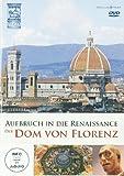 Der Dom von Florenz - Aufbruch in die Renaissance