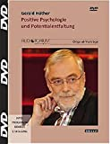 Positive Psychologie und Potentialentfaltung