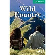 Wild Country Level 3: Level 3 Lower Intermediate: Lower Intermediate Level 3 (Cambridge English Readers)