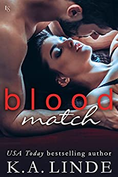 Blood Match: A Blood Type Novel (Blood Type Book 2) by [Linde, K.A.]