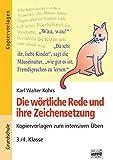 Brigg: Deutsch - Grundschule - Schreiben: Die wörtliche Rede und ihre Zeichensetzung: Kopiervorlagen zum intensiven Üben - 3./4. Klasse