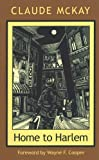 Home to Harlem (The Northeastern Library of Black Literature)