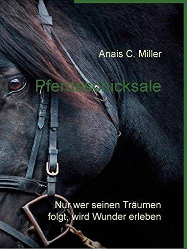 Pferdeschicksale: Nur wer seinen Träumen folgt, wird
