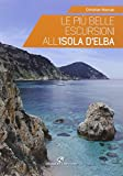 The most beautiful excursions on the island of Elba